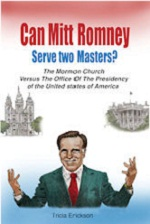 Can Mitt Romney Serve Two Masters